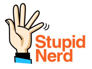 Stupid Nerd